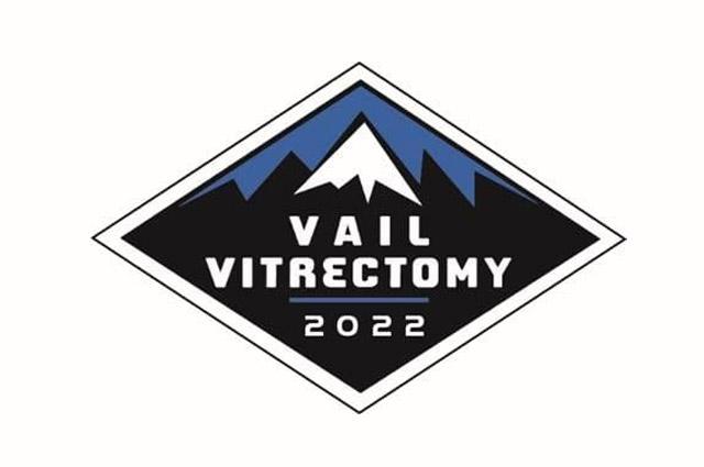 Vail Vitrectomy 2022